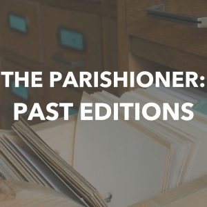 The Parishioner Magazine Archive